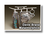Metal Jewelry and Sculpture by David Brand